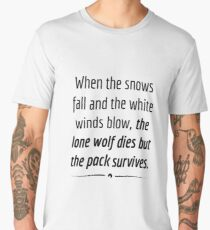 """When the Lone Wolf dies the pack Survives,"" - Black on White Men's Premium T-Shirt"