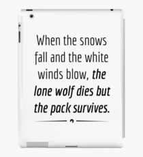 """""""When the Lone Wolf dies the pack Survives,"""" - Black on White iPad Case/Skin"""