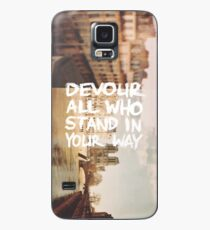 Devour All Who Stand In Your Way (Paris) Case/Skin for Samsung Galaxy