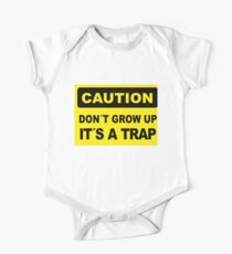 Caution sign, Don´t grow up, it´s a trap Kids Clothes