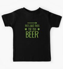 He's just here for the beer! with arrow right Kids Clothes