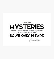 mysteries, solve only in part - bram stoker Photographic Print