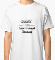 GEEK SHIRT Classic T-Shirt