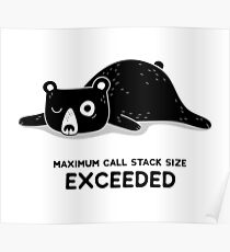 Maximum Call Stack Size Exceeded - Programming Poster