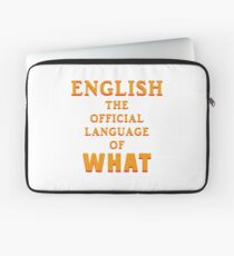 Say What AGAIN! Laptop Sleeve