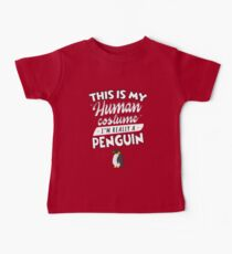 This Is My Human Costume I'm Really A Penguin Funny Kids Clothes