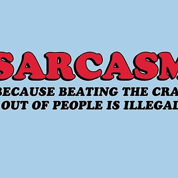 Sarcasm by MakeWayGFX
