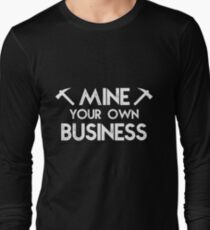 Funny Crypto Mining Shirt  - Mine Your Own Business T-Shirt