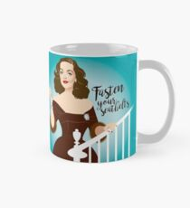 Fasten your seatbelts Classic Mug