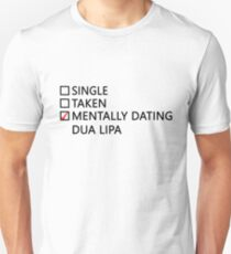 Mentally dating - Dua Lipa Unisex T-Shirt