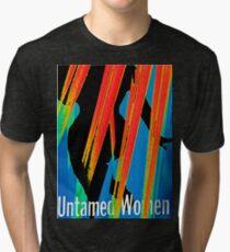 Untamed Women  Tri-blend T-Shirt