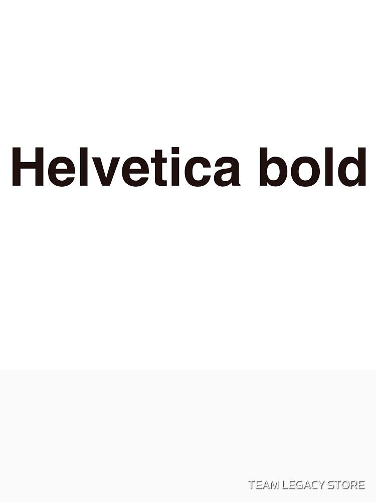 Helvetica Bold Tee Shirt | Slim Fit T-Shirt
