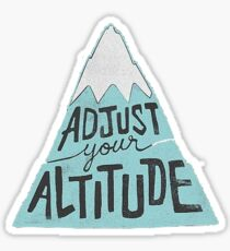 adjust your altitude mountain Sticker