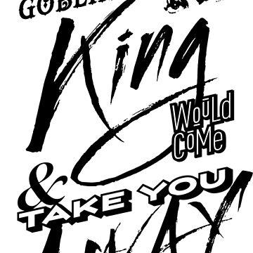Goblin King, Oh Goblin King by DeadSimple