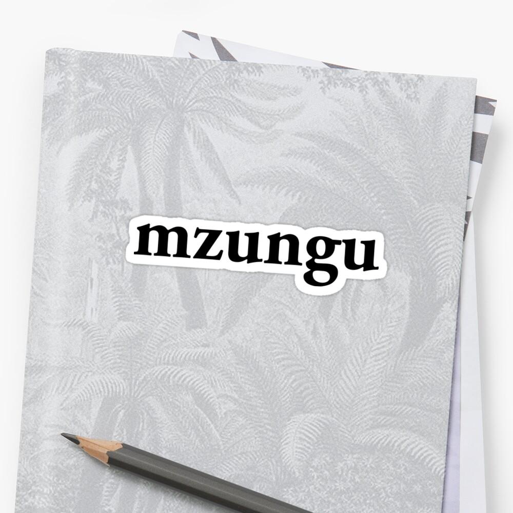 Mzungu Sticker