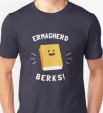 Ermagherd, Berks Unisex T-Shirt