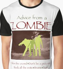Advice from a Zombie Graphic T-Shirt