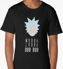 Rick and Morty Shirt - Wubba Lubba Dub Dub Shirt  - Rick & Morty Shirt - Rick Sanchez T-Shirt - Rick and Morty T Shirt - Funny Rick and Morty Tee Long T-Shirt
