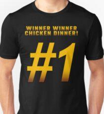 Winner Winner Chicken Dinner #1 T-Shirt