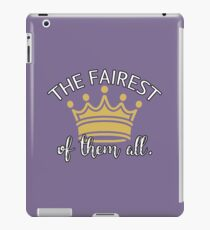 The Fairest of Them All iPad Case/Skin