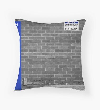 Do not dump Throw Pillow