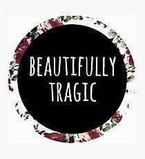 Beautifully Tragic Floral Photographic Print