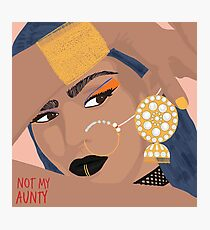 Not My Aunty Photographic Print
