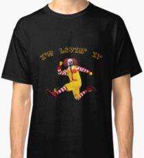 Pennywise Is Lovin' It! Classic T-Shirt