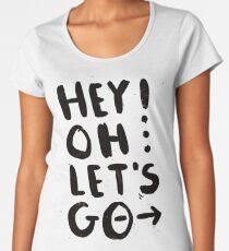 Hey! Oh... Women's Premium T-Shirt