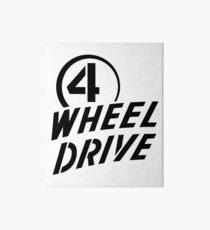 4 Wheel Drive! Art Board Print