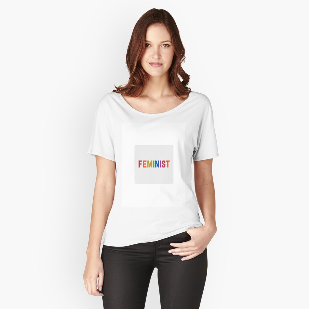 FEMINIST   Relaxed Fit T-Shirt