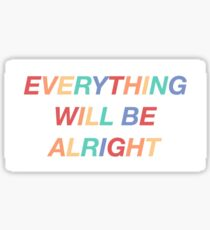 everything will be alright - falsettos  Sticker