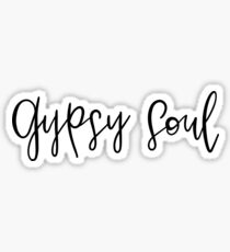 ☮️ Gypsy Soul ☮️ Sticker