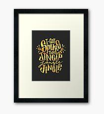 Jingle Jangle Jingle Framed Print