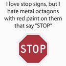 Stop Signs by Evan Sharboneau