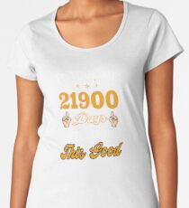 Funny 60 Year Old T-Shirt Took 21900 Days To Look This Good Women's Premium T-Shirt
