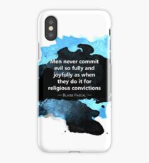 Atheism Quote: Religious Convictions (Blaise Pascal) iPhone Case/Skin