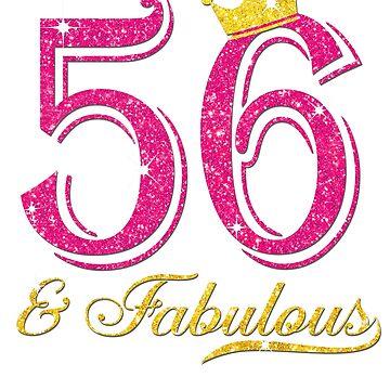 56th Birthday Women Fabulous Queen Shirt by JenniferMC882