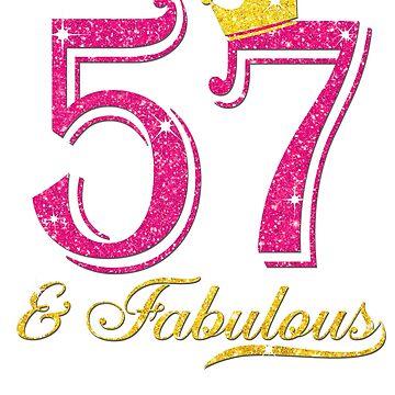 57th Birthday Women Fabulous Queen Shirt by JenniferMC882