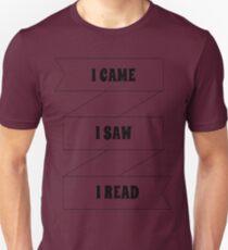 I Came, I Saw, I Read Unisex T-Shirt
