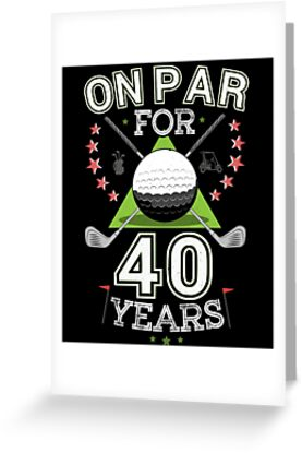 Funny 40th Birthday Golfer On Par For Forty Years Golf