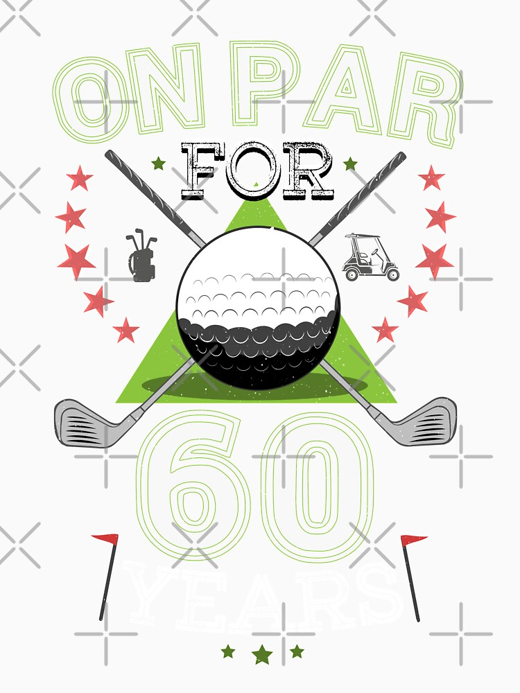 Funny 60th Birthday Golfer T Shirt On Par For 60 Years Golf Long T
