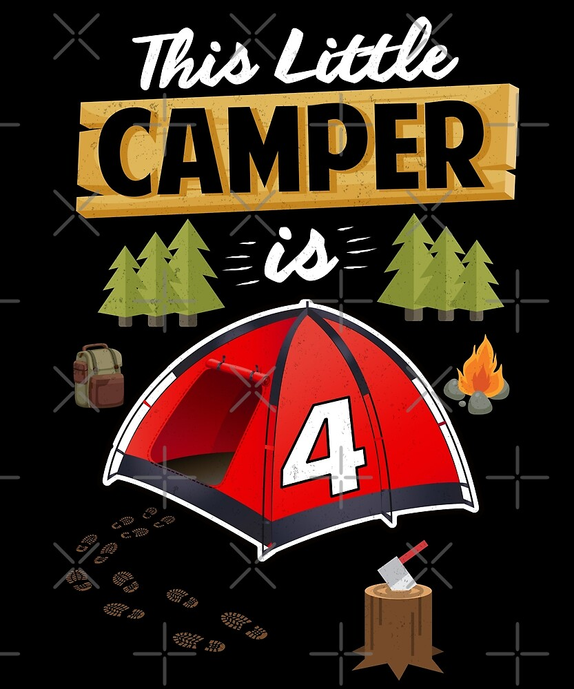 Fun 4th Camping Birthday Camp Lover 4 Year Old Gift by SpecialtyGifts