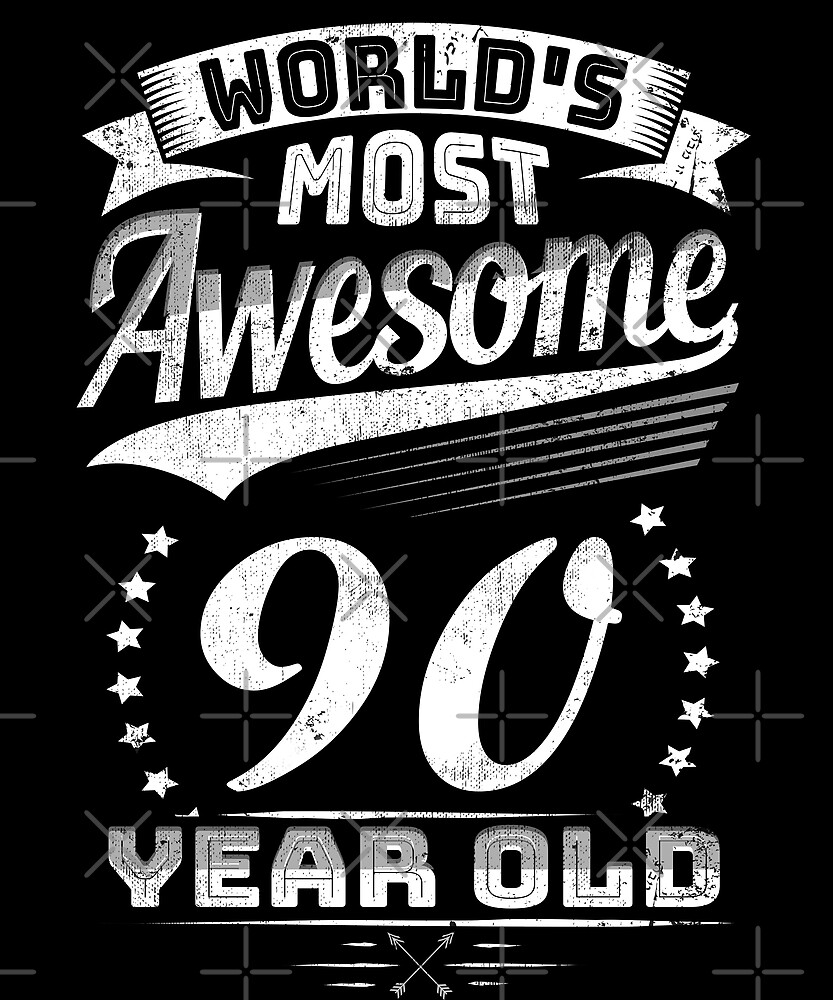 Awesome 90 Year Old Birthday Funny Vintage 90th Gift by SpecialtyGifts