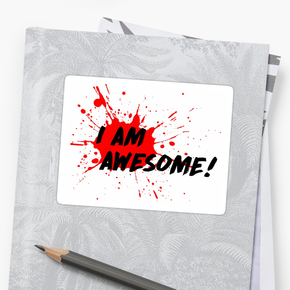 I am Awesome! - Light T-Shirt Version Sticker Front
