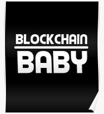 Blockchain Baby Crypto Cryptocurrency Gift Idea Poster