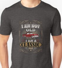74th Birthday I'm Not Old I'm A Classic 1943 Funny T-Shirt