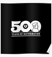 500 Years of Reformation Luther Rose T-Shirt Poster