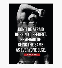 Don't Be Afraid Of Being Different - Zyzz Inspiration Photographic Print