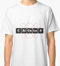 Chemistry - Periodic Table Elements: CAlCuLuS Classic T-Shirt